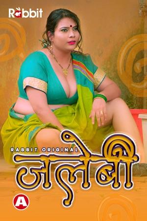 Jalebi 2021 S01 Hindi RabbitMovies Complete Web Series 720p HDRip