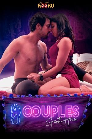Couples Guest House (2021) Season 1 KooKu Originals