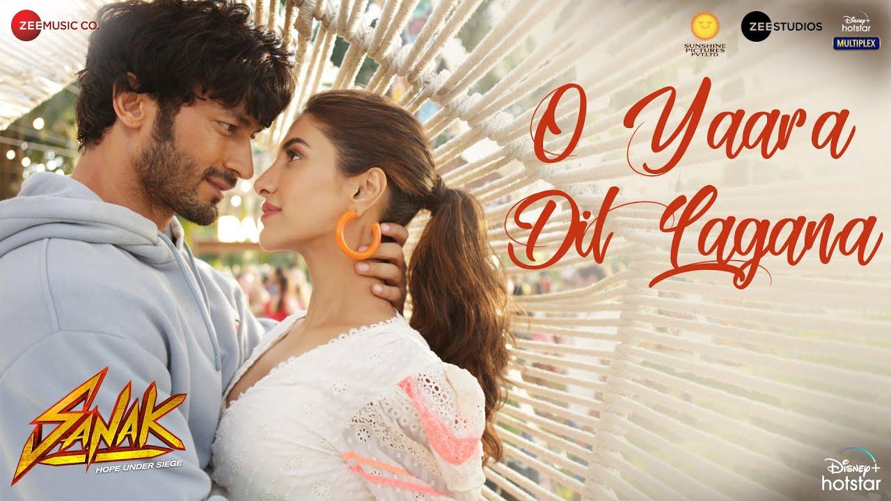 O Yaara Dil Lagana (Sanak) 2021 Hindi Movie Video Song 1080p HDRip Download