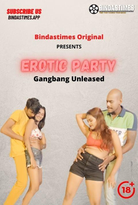 Erotic Party 2021 BindasTimes Hindi Short Film 720p UNRATED HDRip 200MB Download