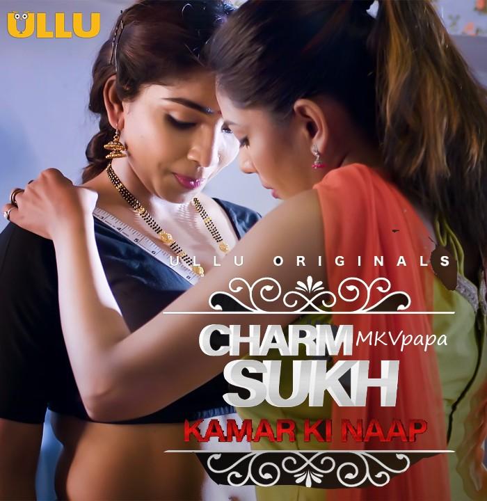 18+ Kamar Ki Naap (Charmsukh) 2021 S01 Hindi Originals Complete Web Series 720p HDRip 150MB Download