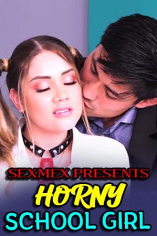 18+ Horny School Girl (2021) SexMex Hot Short Film 720p HDRip 200MB Download