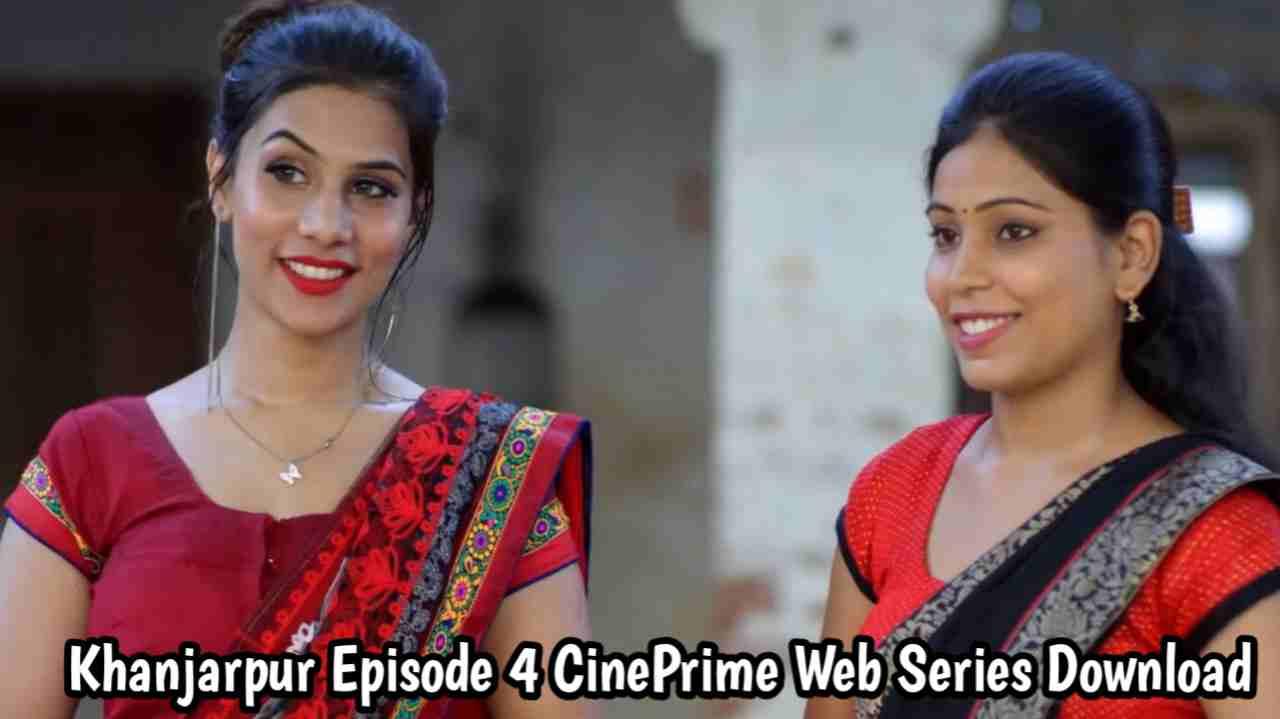 Khanjarpur S1 Episode 4 CinePrime Web Series Download
