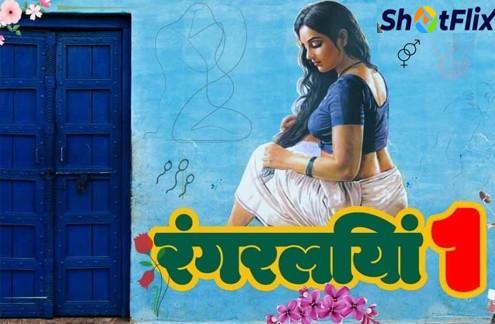 Rangraliya (2021) Hindi Hot Short Film – ShotFlix Originals