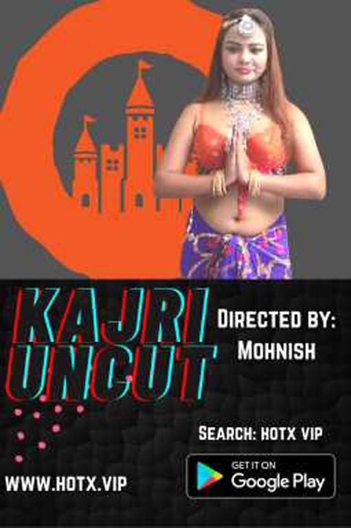18+ Kajri Uncut (2021) Hotx Originals Uncut Hot Short Film 720p HDRip x264 Download