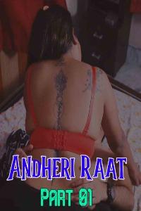 Andheri Raat Part 01 (2021) Hindi | x264 WEB-DL | 1080p | 720p | 480p | Halkut Short Films | Download | Watch Online | GDrive | Direct Links