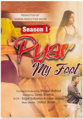 Download Pyar My Foot 2021 S01E01 Sksflix Original Hindi Web Series 720p HDRip 170MB