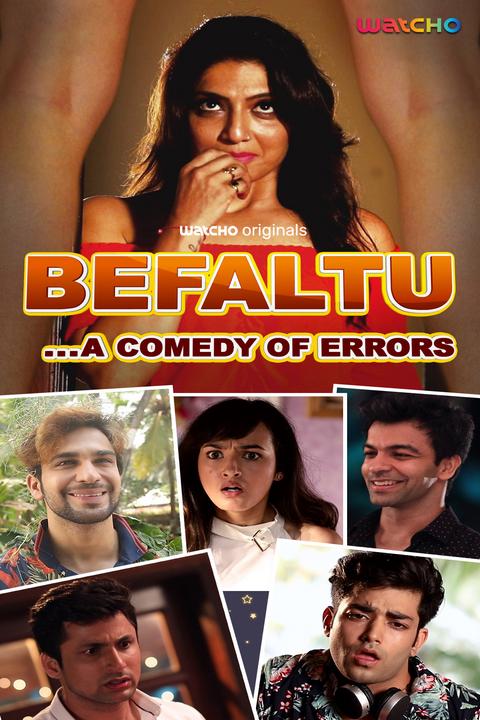 Download Befaltu 2021 S01 Hindi Complete Watcho Originals Web Series 480p HDRip 400MB