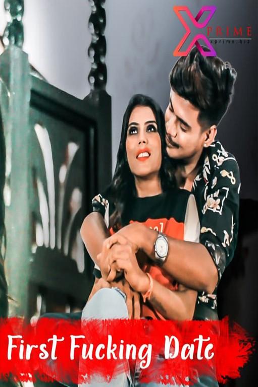 18+ First Fucking Date Part 1 2021 Xprime Originals Hindi Short Film 720p HDRip 160MB x264 AAC
