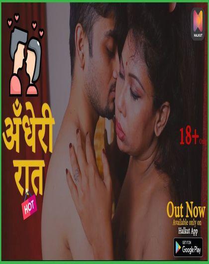 18+ Andheri Raat 2021 S01E01 HalKut Hindi Web Series 720p HDRip 150MB Download