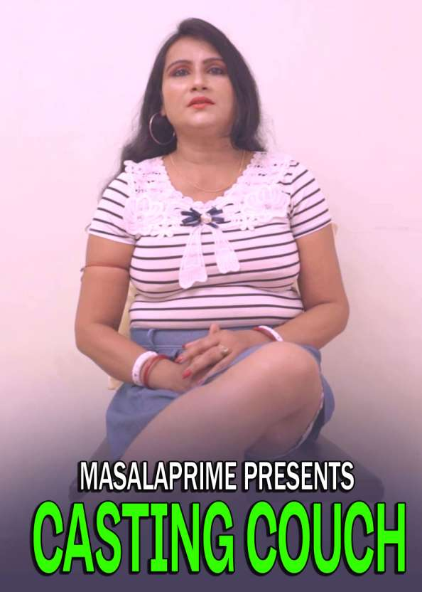 Casting Couch 2021 MasalaPrime Originals Bengali Short Film 720p HDRip 201MB Download
