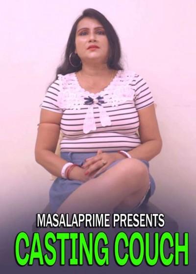 18+ Casting Couch 2021 MasalaPrime Originals Bengali Short Film 720p HDRip 200MB Download