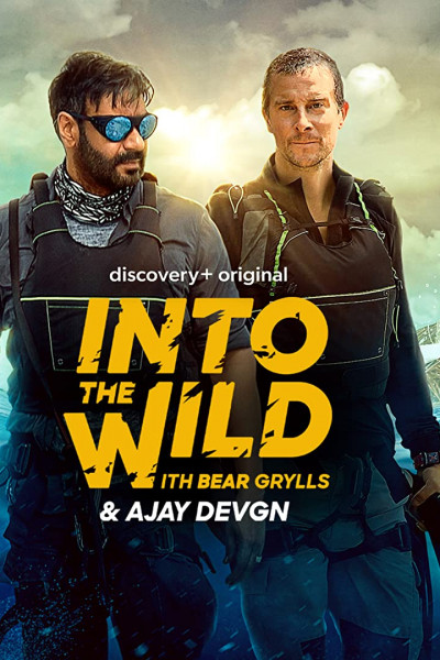 Into the Wild With Bear Grylls and Ajay Devgn 2021 S01EP01 Hindi Dual Audio 720p AMZN HDRip ESub 351MB Download