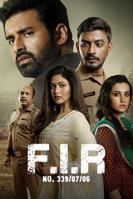 FIR NO.339/07/06 2021 Bengali Full Movie 480p ZEE5 HDRip 450MB x264 AAC