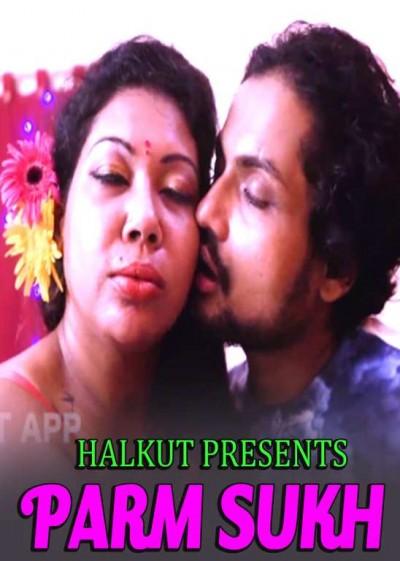 18+ Parm Sukh 2021 Halkut Originals Hindi Short Film 720p HDRip 100MB Download