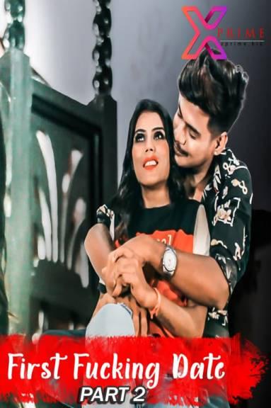 18+ First Fucking Date Part 2 2021 Xprime Originals Hindi Short Film 720p HDRip 150MB Download