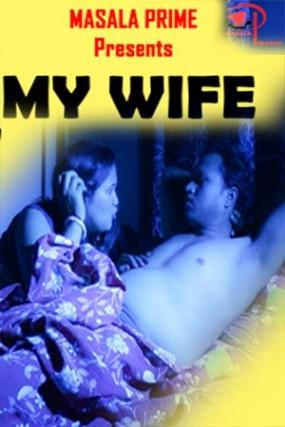 Download My Wife 2021 Hindi Masala Prime Originals Short Film 720p HDRip 100MB