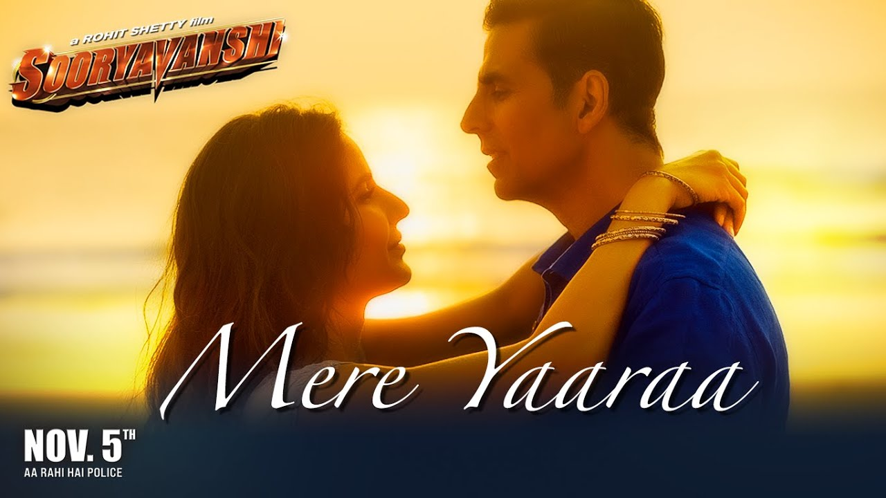 Mere Yaaraa (Sooryavanshi) 2021 Hindi Video Song 1080p HDRip Download
