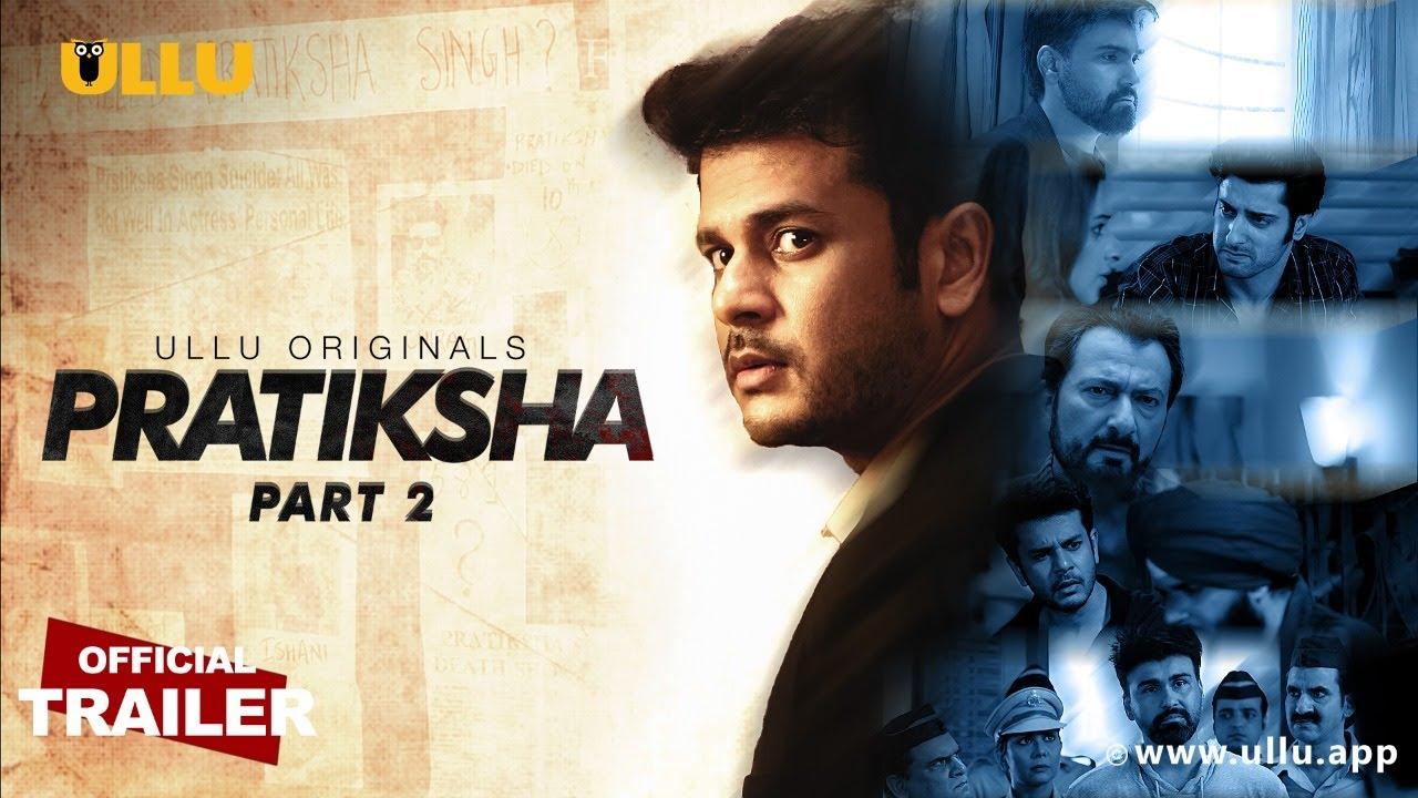 Download Pratiksha Part 2 2021 S01 Hindi Ullu Originals Web Series Official Trailer 1080p HDRip